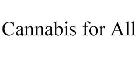 CANNABIS FOR ALL