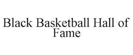 BLACK BASKETBALL HALL OF FAME