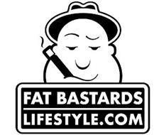 FAT BASTARDS LIFESTYLE.COM
