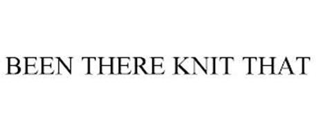 BEEN THERE KNIT THAT