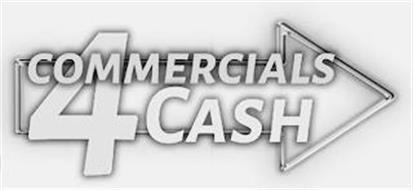 COMMERCIALS 4 CASH