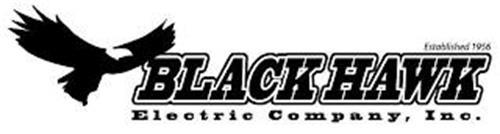 BLACK HAWK ELECTRIC COMPANY, INC. ESTABLISHED 1956