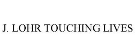 J. LOHR TOUCHING LIVES