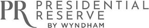 PR PRESIDENTIAL RESERVE BY WYNDHAM