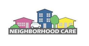 NEIGHBORHOOD CARE