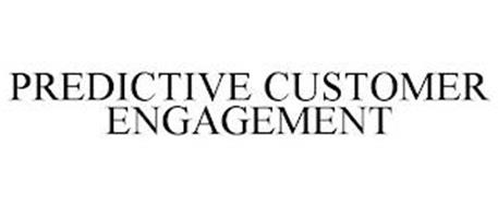 PREDICTIVE CUSTOMER ENGAGEMENT