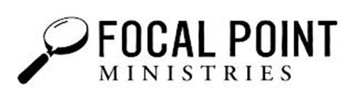 FOCAL POINT MINISTRIES