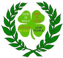 GOD IS HOLY GOD IS LOVE LOVE GOD. BE HOLY LOVE PEOPLE