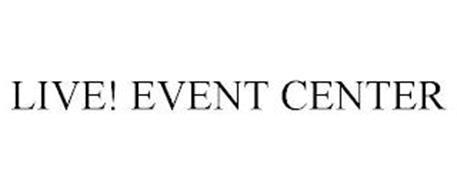 LIVE! EVENT CENTER