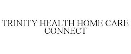 TRINITY HEALTH HOME CARE CONNECT