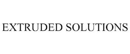 EXTRUDED SOLUTIONS