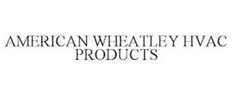 AMERICAN WHEATLEY HVAC PRODUCTS