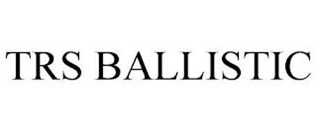 TRS BALLISTIC