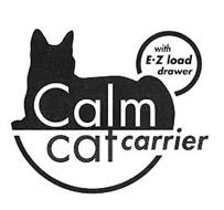 CALM CARRIER WITH E·Z LOAD DRAWER