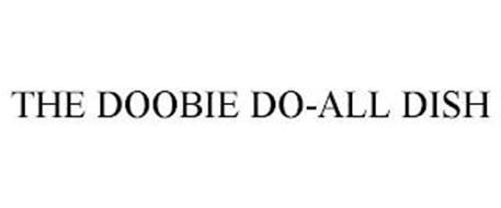 THE DOOBIE DO-ALL DISH