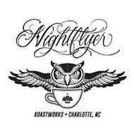 NIGHTFLYER ROASTWORKS · CHARLOTTE, NC