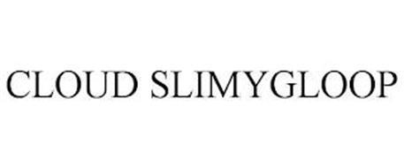 CLOUD SLIMYGLOOP