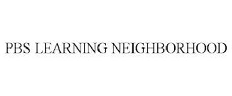 PBS LEARNING NEIGHBORHOOD