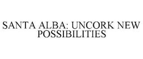 SANTA ALBA: UNCORK NEW POSSIBILITIES