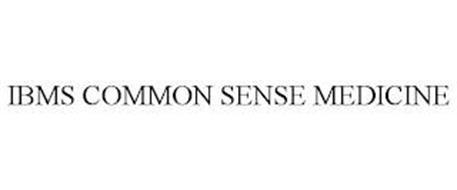 IBMS COMMON SENSE MEDICINE