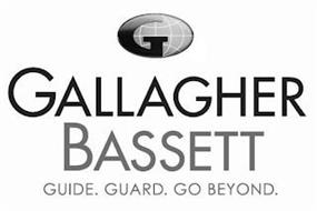 G GALLAGHER BASSETT GUIDE. GUARD. GO BEYOND.