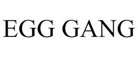 EGG GANG