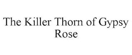 THE KILLER THORN OF GYPSY ROSE