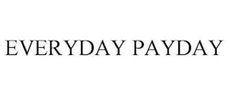 EVERYDAY PAYDAY