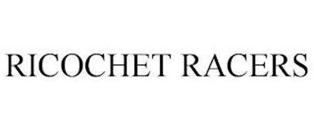 RICOCHET RACERS