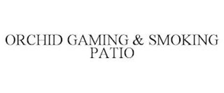 ORCHID GAMING & SMOKING PATIO