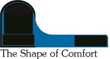 THE SHAPE OF COMFORT