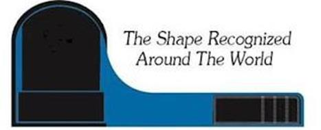 THE SHAPE RECOGNIZED AROUND THE WORLD