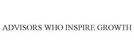 ADVISORS WHO INSPIRE GROWTH