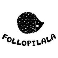 FOLLOPILALA