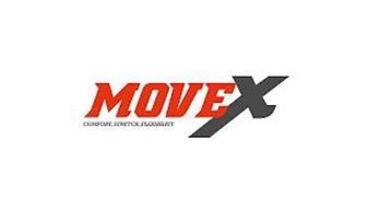 MOVEX COMFORT, STRETCH, FLEXIBILITY