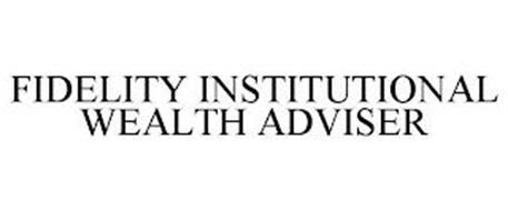 FIDELITY INSTITUTIONAL WEALTH ADVISER