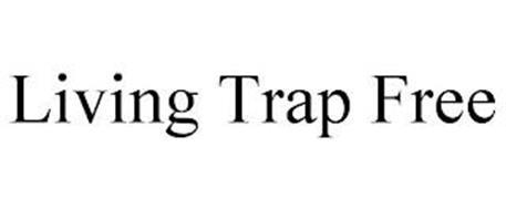 LIVING TRAP FREE