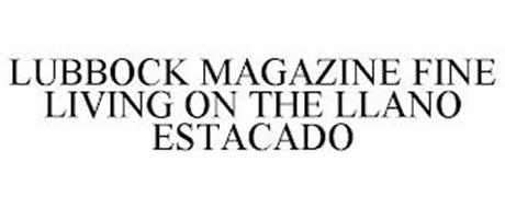 LUBBOCK MAGAZINE FINE LIVING ON THE LLANO ESTACADO