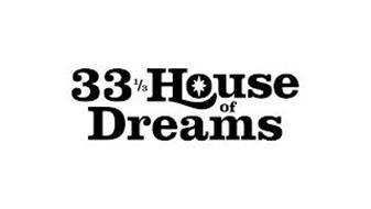 33 1/3 HOUSE OF DREAMS