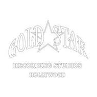GOLD STAR RECORDING STUDIOS HOLLYWOOD