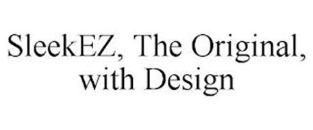 SLEEKEZ, THE ORIGINAL, WITH DESIGN