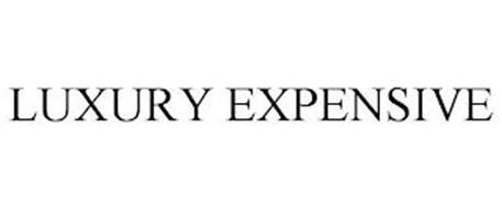 LUXURY EXPENSIVE