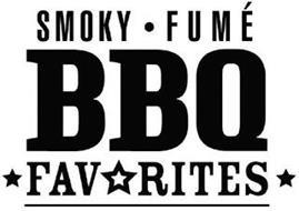 SMOKY · FUMÉ BBQ FAVORITES