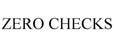 ZERO CHECKS