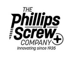 THE PHILLIPS SCREW COMPANY INNOVATING SINCE 1935