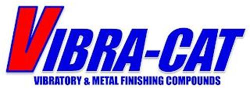 VIBRA-CAT VIBRATORY & METAL FINISHING COMPOUNDS