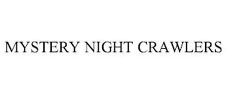 MYSTERY NIGHT CRAWLERS