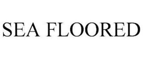 SEA FLOORED