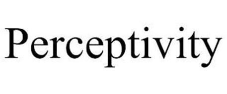 PERCEPTIVITY