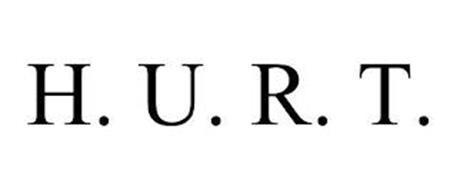 H. U. R. T.